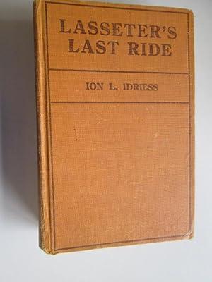 Lasseter's Last Ride: Idriess, Ion L.