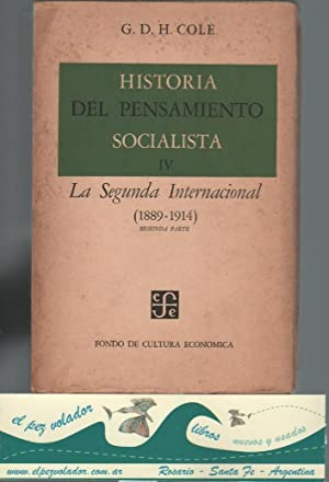 Historia del pensamiento socialista IV. La Segunda: Cole G.D.H.