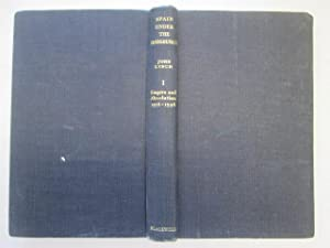 Spain Under the Habsburgs, Volume 1: Empire: Lynch, John