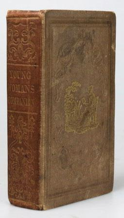 The Young Woman's Companion; or Female Instructor: SHAILER, W.