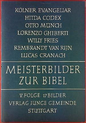 Meisterbilder zur Bibel, V. Folge: Hitda Codex - Otto Münch - Willy Fries.: ohne Autorenangabe