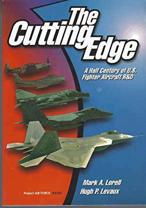 Cutting Edge A Half Century of U.S. Fighter Aircraft R&D