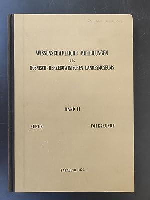 Wissenschaftliche Mitteilungen des Bosnisch-Herzegowinischen Landesmuseums / Band: Palavestra, Vlajko (Red.)