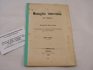 Ueber Meningitis tuberculosa der Kinder. Inaugural-Dissertation.: MEDIZIN.- GERDES, Albert: