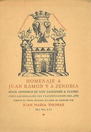 HOMENAJE A JUAN RAMÓN Y A ZENOBIA. RELOJ ARMÓNICO DE XXIV CANCIONES A CUATRO PARA LAS HORAS DEL DÍA...