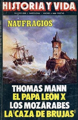 HISTORIA Y VIDA. nº 238. NAUFRAGIOS. (En: VV. AA.