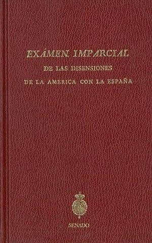 EXAMEN IMPARCIAL DE LAS DISENSIONES DE LA AMÉRICA CON LA ESPAÑA.: FLÓREZ ESTRADA, Álvaro.