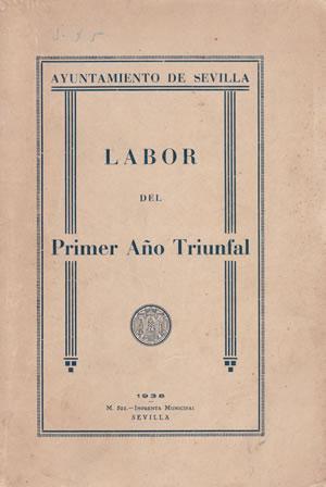 LABOR DEL PRIMER AÑO TRIUNFAL.: AYUNTAMIENTO DE SEVILLA.