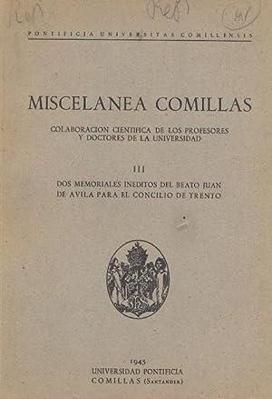 DOS MEMORIALES INÉDITOS DEL BEATO JUAN DE ÁVILA PARA EL CONCILIO DE TRENTO. Miscelánea Comillas III.