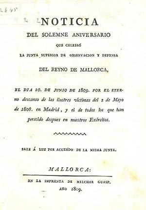 Guerra de la Independencia] NOTICIA DEL SOLEMNE ANIVERSARIO QUE CELEBRÓ LA JUNTA SUPERIOR DE ...