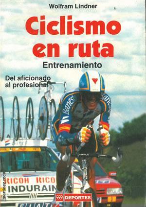 Imagen del vendedor de CICLISMO EN RUTA. Entrenamiento (del aficionado al profesional). a la venta por Librería Anticuaria Galgo