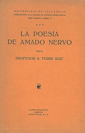 LA POESÍA DE AMADO NERVO.: TORRE RUIZ, A.