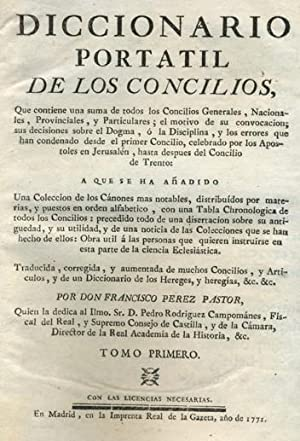DICCIONARIO PORTATIL DE LOS CONCILIOS, Que contiene: PÉREZ PASTOR, Francisco.