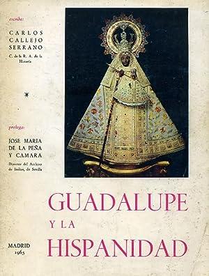 GUADALUPE Y LA HISPANIDAD.: CALLEJO SERRANO, Carlos.