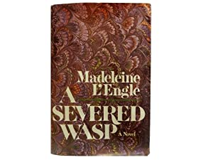 A Severed Wasp: L'Engle Madeleine