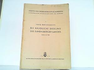 Die bäuerliche Siedlung des Ravensberger Landes bis 1770.: Riegenhausen, Hans: