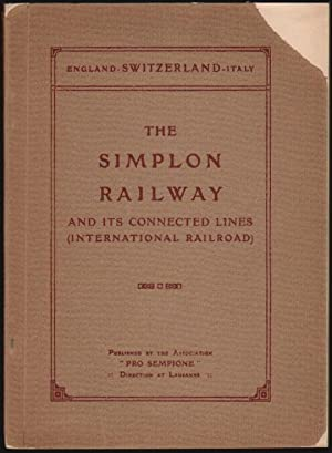 The Simplon Railway and its Connected Lines (International Railroad) [England-Switzerland-Italy]