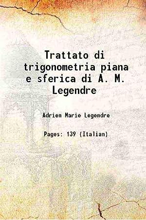 Trattato di trigonometria piana e sferica di: Adrien Marie Legendre