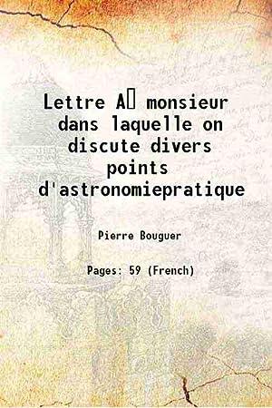 Lettre A monsieur dans laquelle on discute: Pierre Bouguer