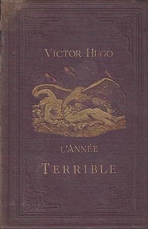 L'ANNÉE TERRIBLE Illustrations de Léopold Flameng: Hugo, Victor -