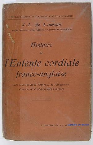 Histoire de l'entente cordiale franco-anglaise: J.-L. de Lanessan