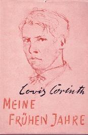 Meine frühen Jahre.: Corinth, Lovis: