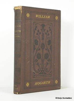 William Hogarth: Painter, Engraver, and Philospher. Essays: Sala, George Augustus