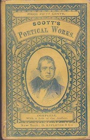 The Poetical Works of Sir Walter Scott,: Sir Walter Scott,