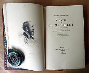 La Canne de M. Michelet. Promenades et Souvenirs.: Clarétie (Jules).