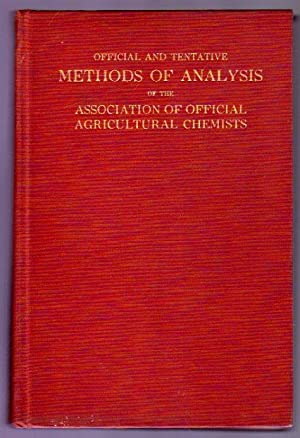 Official and Tentative Methods of Analysis of the Association of Official Agricultural Chemists