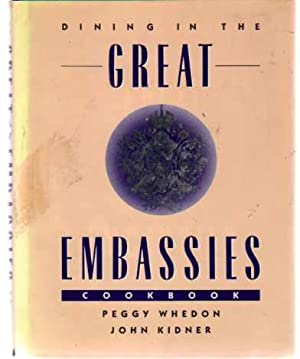 Dining in the Great Embassies Cookbook (SIGNED COPY)