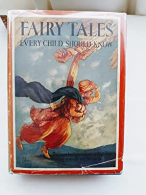 Fairy Tales Every Child Should Know: Mabie, Hamilton Wright