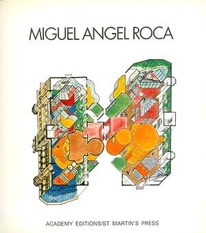 Miguel Angel Roca: Roca, Miguel Angel;