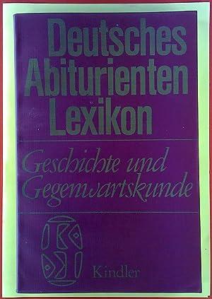 Deutsches Abiturienten Lexikon. Geschichte und Gegenwartskunde.: Gerhart Binder