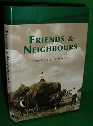 FRIENDS and NEIGHBOURS [ A Country Child of Between the Wars ]