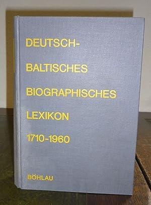Deutschbaltisches Biographisches Lexikon 1710-1960 (Deutsch-Baltisches Biographisches Lexikon).: ...