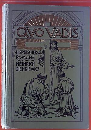 Quo vadis? Erzählung aus dem Zeitalter Neros. Historischer Roman.: Henry Sienkiewicz