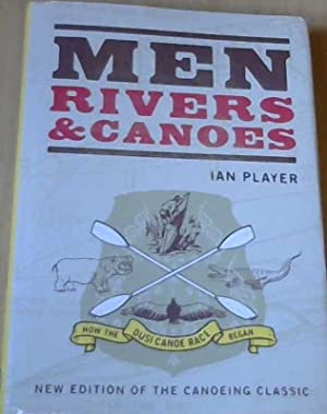 Men, Rivers & Canoes
