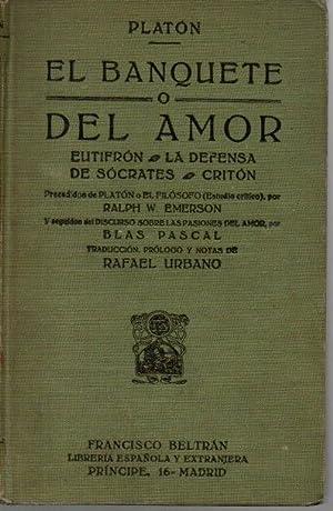 EL BANQUETE O DEL AMOR. EUTIFRON. LA: PLATON.