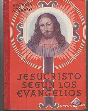 JESUCRISTO SEGÚN LOS EVANGELIOS -RELIGION Segundo Curso: EDELVIVES