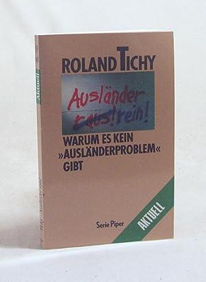"""Bild des Verkäufers für Ausländer rein! : Warum es kein """"Ausländerproblem"""" gibt / Roland Tichy zum Verkauf von Versandantiquariat Buchegger"""