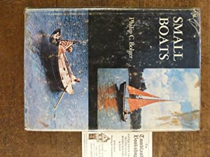 Small Boats: Bolger, Philip C.
