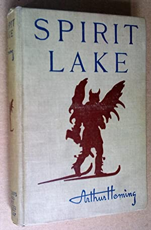 Spirit Lake, with the illustrations by the: Heming, Arthur