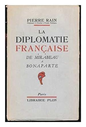 La Diplomatie Francaise, Etc. 2. De Mirabeau: Rain, Pierre