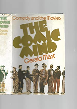 The Comic Mind: Comedy and the Movies: Gerald Mast