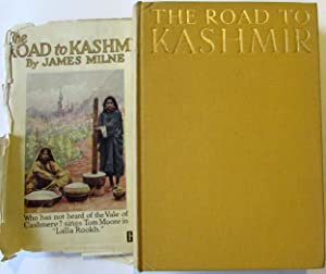 The Road to Kashmir : With a Gallery of Special Pictures