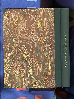 Voyage de Humboldt et Bonpland; Zoologie, Volume 1: Humboldt, von Alexander / Bonpland