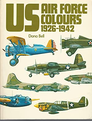 Us Air Force Colours: 1926-1942 V. 1