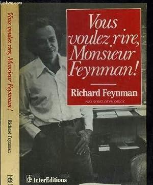 Seller image for VOUS VOULEZ RIRE, MONSIEUR FEYNMAN ! ENTRETIENS AVEC RAPLH LEIGTHON for sale by Le-Livre
