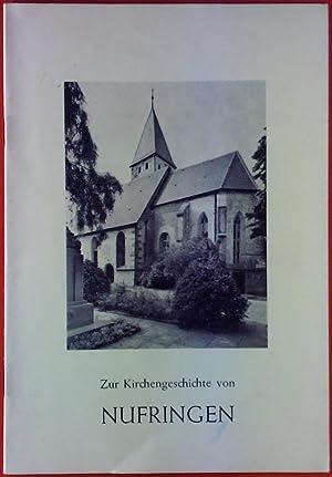 Zur Kirchengeschichte von Nufringen.: Ernst Ulrich Schüle
